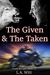 The Given & The Taken (Tooth & Claw, #1)