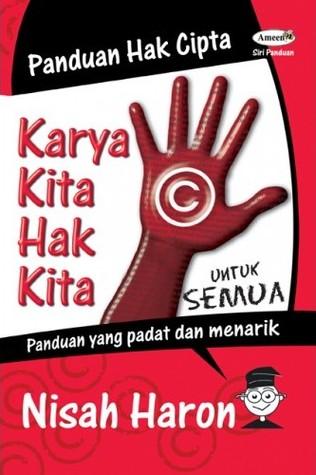 Karya Kita Hak Kita by Nisah Haji Haron