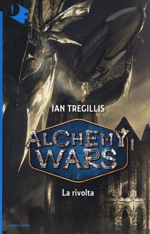 Alchemy Wars - 2. La rivolta