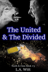 The United & The Divided (Tooth & Claw, #3)