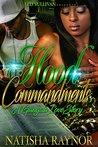 Hood Commandments by Natisha Raynor