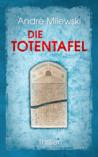 Die Totentafel by André Milewski