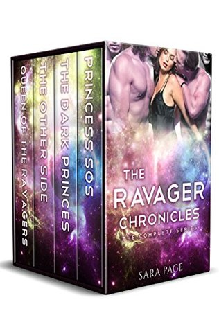 The Ravager Chronicles The Complete Series by Sara Page
