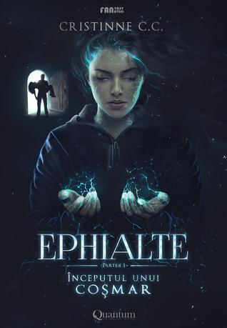 Ephialte -  Începutul unui Coșmar (Cartea întâi)