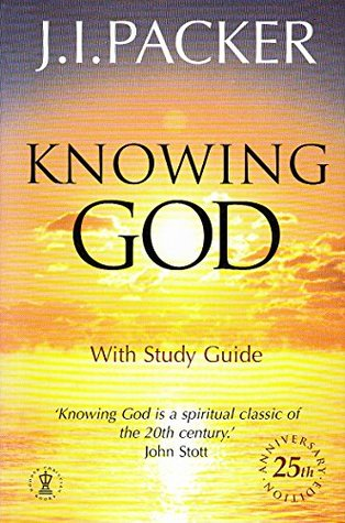 Knowing God: With Study Guide