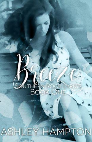 Breeze (Southern Rock Lyrics Series 1) - Ashley Hampton