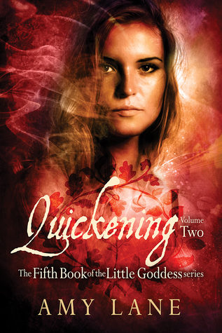 Release Day Review: Quickening, Vol. 2 (Little Goddess #5 Vol. 2) by Amy Lane