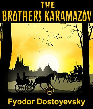 The Brothers Karamazov: FREE Crime And Punishment By Fyodor Dostoevsky, 100% Formatted, Illustrated - JBS Classics (100 Greatest Novels of All Time Book 16)