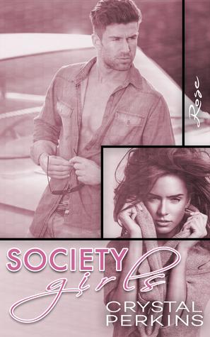 Society Girls: Rose (Society Girls, #10)