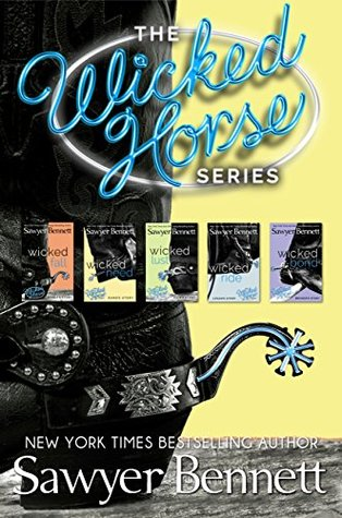 The Wicked Horse Boxed Set (The Wicked Horse Series) by Sawyer Bennett