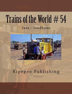 Trains of the World # 54: Java - Soedhono