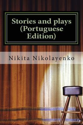 Stories and Plays (Portuguese Edition)