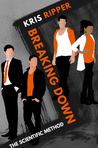 Breaking Down by Kris Ripper