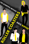 Roller Coasters by Kris Ripper