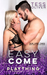 Easy Come (Plaything, #1) by Tess Oliver