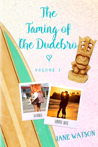 The Taming of the Dudebro, Volume I (The Dudebro Paperbacks, #1)