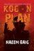 Kogon Plan by Naeem Baig