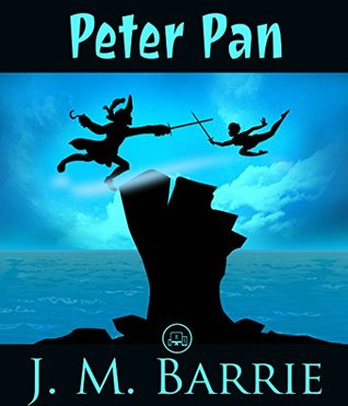 Peter Pan: FREE The Wonderful Wizard Of Oz By L. Frank Baum, 100% Formatted, Illustrated - JBS Classics (100 Greatest Novels Of All Time Book 87)