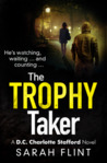 The Trophy Taker by Sarah Flint