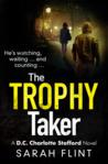 The Trophy Taker by Sarah Flint