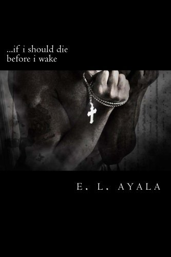...if i should die before i wake (Wholeness Book 2)