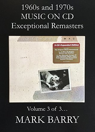1960s and 1970s MUSIC ON CD - Exceptional Remasters Volume 3 of 3... (Sounds Good Music Book)