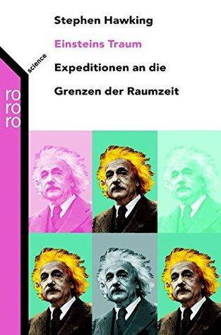Einsteins Traum. Sonderausgabe por Stephen Hawking