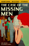 The Case of the Missing Men by Kris Bertin
