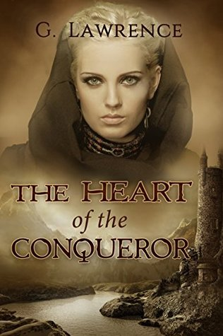 The Heart of the Conqueror (The Chronicl...