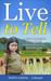 Live to Tell: A Self Managi...