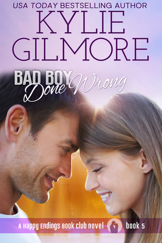 Bad Boy Done Wrong (Happy Endings Book Club, #5)