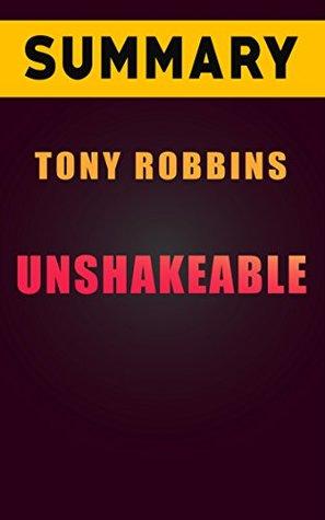 Summary of Tony Robbins's Unshakeable
