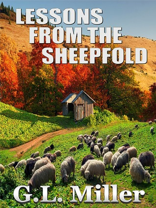 Lessons from the Sheepfold