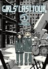 Girls' Last Tour, Vol. 1 (Girls' Last Tour, #1)
