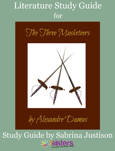 Study Guide for The Three Musketeers by Alexandre Dumas