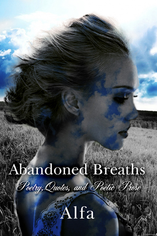 Abandoned Breaths by Alfa H