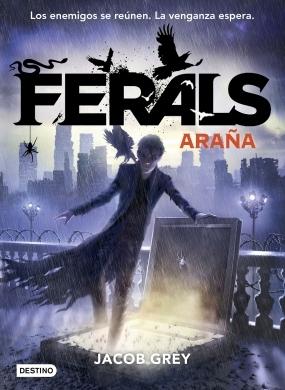 Araña (Ferals, #3)