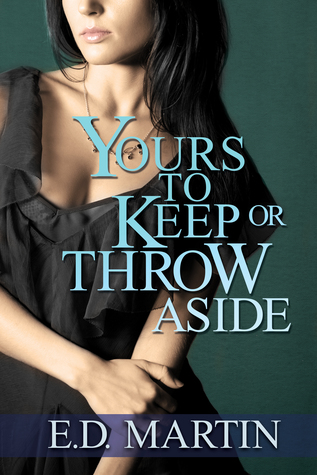 Yours to Keep or Throw Aside EPUB