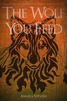 The Wolf You Feed (The Vargr Clan Trilogy #1)