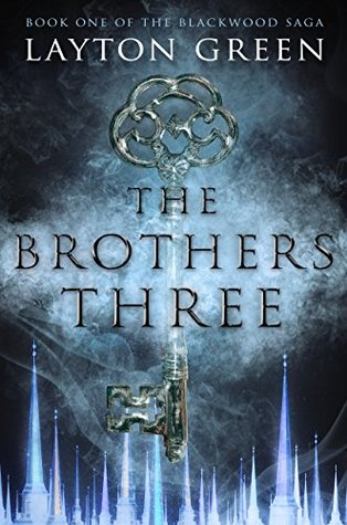 The Brothers Three (The Blackwood Saga, #1)