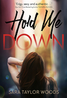 Book cover for Hold Me Down (Carolina Girls #1)