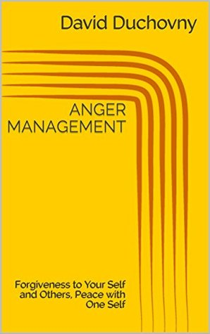 anger-management-forgiveness-to-your-self-and-others-peace-with-one-self