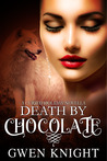 Death by Chocolate: A Cursed Holiday Novella #2