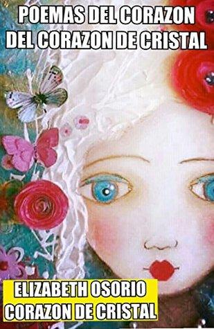 Poemas del corazón: Del corazón de cristal