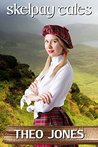 Skelpay Tales: spanking & domestic discipline on a Scottish island