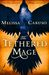 The Tethered Mage (Swords and Fire #1)