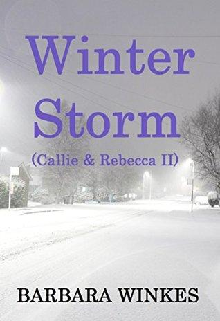 Winter Storm (Callie & Rebecca Book 2)