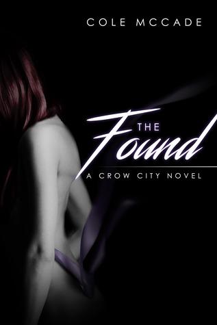 The Found(Crow City 2)