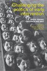 Early Intervention: Who's 'Saving' Children and Why