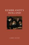 Rembrandt's Holland